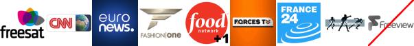 CNN International, EuroNews, Fashion One, Food Network +1, Forces TV, France 24 English, Frontrunner