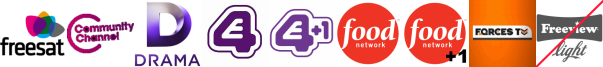 Community Channel, Drama, E4 (Wales) , E4 +1, Food Network, Food Network +1, Forces TV