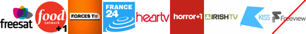 Food Network +1, Forces TV, France 24 English, Heart TV, Horror Channel +1, Irish TV, Kiss TV