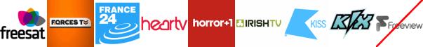 Forces TV, France 24, Heart TV, Horror Channel +1, Irish TV, Kiss, Kix