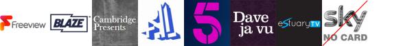 Blaze +1, Cambridge Presents, CBS Action +1, Channel 4+1 HD, Channel 5, Dave ja vu, Estuary TV