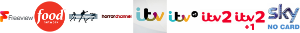 Food Network, Front Runner TV, Horror Channel, ITV , ITV +1 , ITV 2, ITV 2 +1