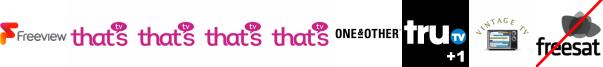 That's Salisbury, That's Solent, That's Surrey, Thats Oxford, The York Channel, Tru TV +1, Vintage TV