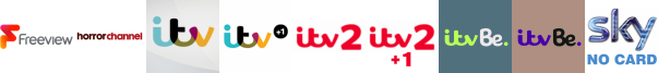 Horror Channel, ITV , ITV +1 , ITV 2, ITV 2 +1, ITV Be, ITV Be +1