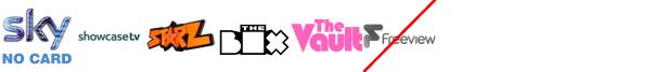 Scuzz, Showcase, Showcase TV +1, Spike +1, Starz TV, The Box, The Vault