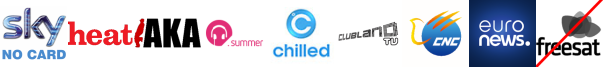 Box Upfront, Channel Aka, Chart Show Hits, CHILLED, Clubland TV, CNC English, EuroNews