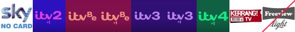 ITV 2 +1, ITV Be, ITV Be +1, ITV3, ITV3 +1, ITV4 +1, Kerrang! TV