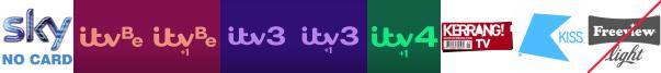 ITV Be, ITV Be +1, ITV3, ITV3 +1, ITV4 +1, Kerrang! TV, Kiss
