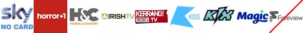 Horror Channel +1, Horse and Country TV, Irish TV, Kerrang! TV, Kiss, Kix, Magic